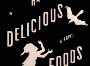It Took Me Months to Finish 'Delicious Foods' & it was Totally Worth it