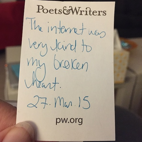 a note that says: The Internet was very kind to my broken heart